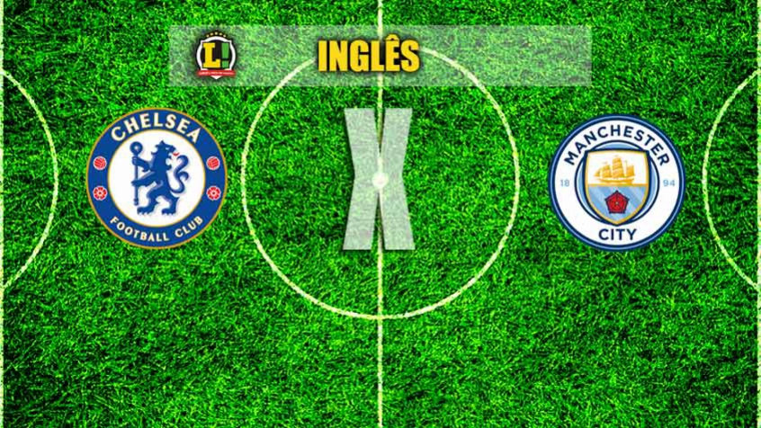 INGLÊS: Chelsea x Manchester City