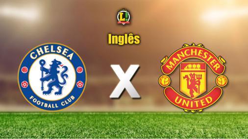 Em jogo de opostos, Chelsea recebe Manchester United neste sábado